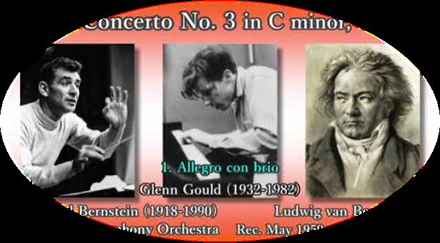 Beethoven: Piano Concerto No. 3, Gould & Bernstein (1959) ベートーヴェン ピアノ協奏曲第3番 グールド